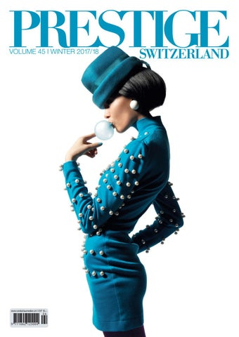 PRESTIGE Switzerland Volume 45 By RundschauMEDIEN AG   Issuu