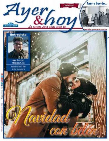 Ayer   hoy - Ciudad Real - Revista Diciembre 2017 by Revista Ayer ... 500e5ca8b0fcc