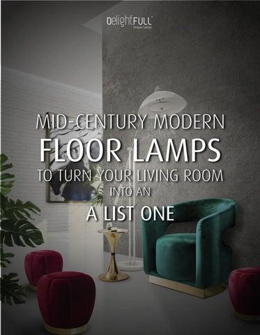 6c34e349ed2c3 Mid-Century Modern Floor Lamps for Living Room Decor by DelightFULL ...
