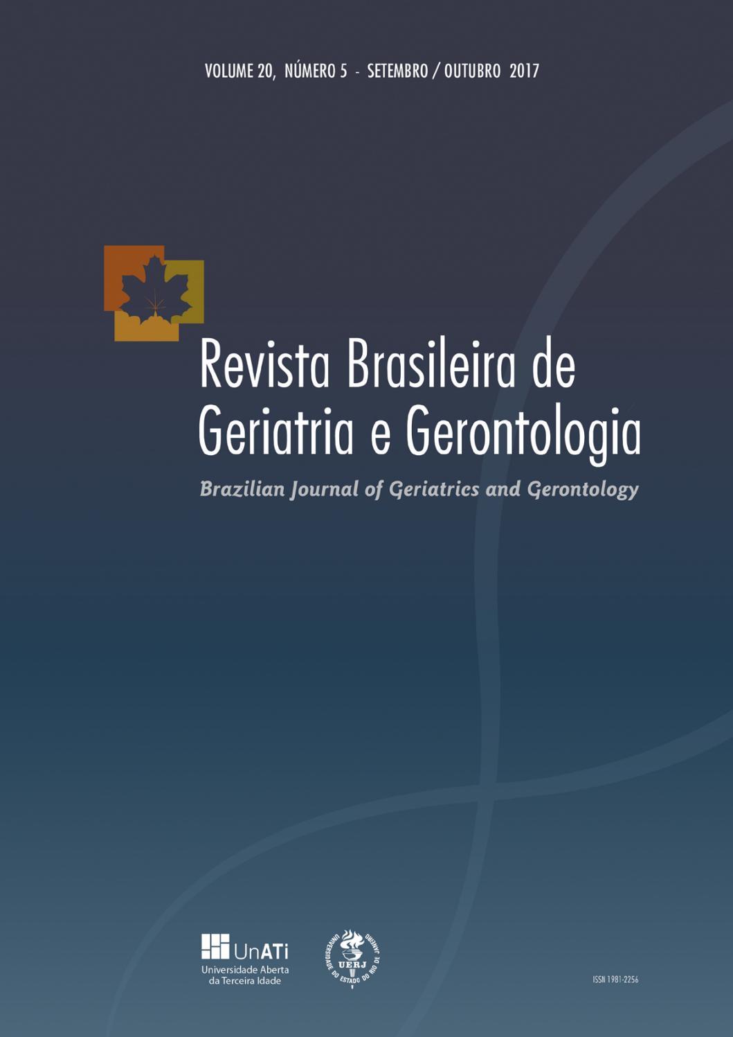 f44ceea8ff93f RBGG Vol. 20 Nº5 - Setembro Outubro 2017 - PORTUGUÊS by Revista Brasileira  de Geriatria e Gerontologia - RBGG - issuu
