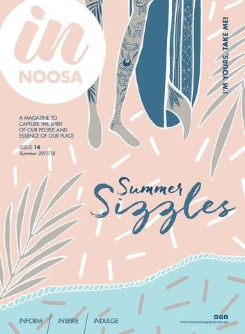 c53a99faf53fd IN Noosa Mag Summer 2017 18 Issue  14 by IN Noosa Magazine - issuu