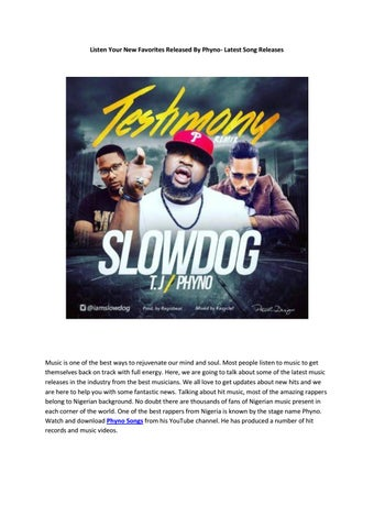 Listen your new favorites released by phyno latest song