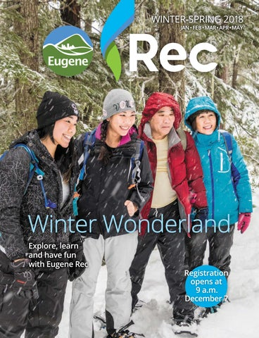 Winter/Spring 2018 Rec Guide by City of Eugene - issuu
