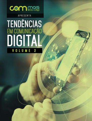 4e37a8d59 Tendências em Comunicação Digital - Volume 2 by COM+ - issuu