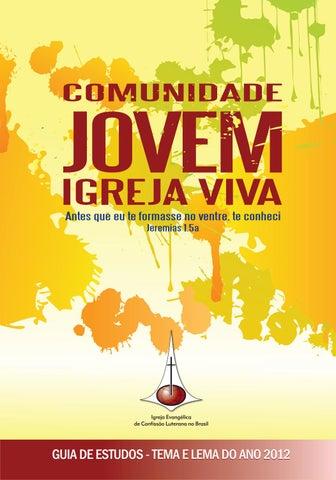 dff6ba2c0 Comunidade Jovem. Igreja Viva - Guia de Estudos - Tema e Lema do Ano ...