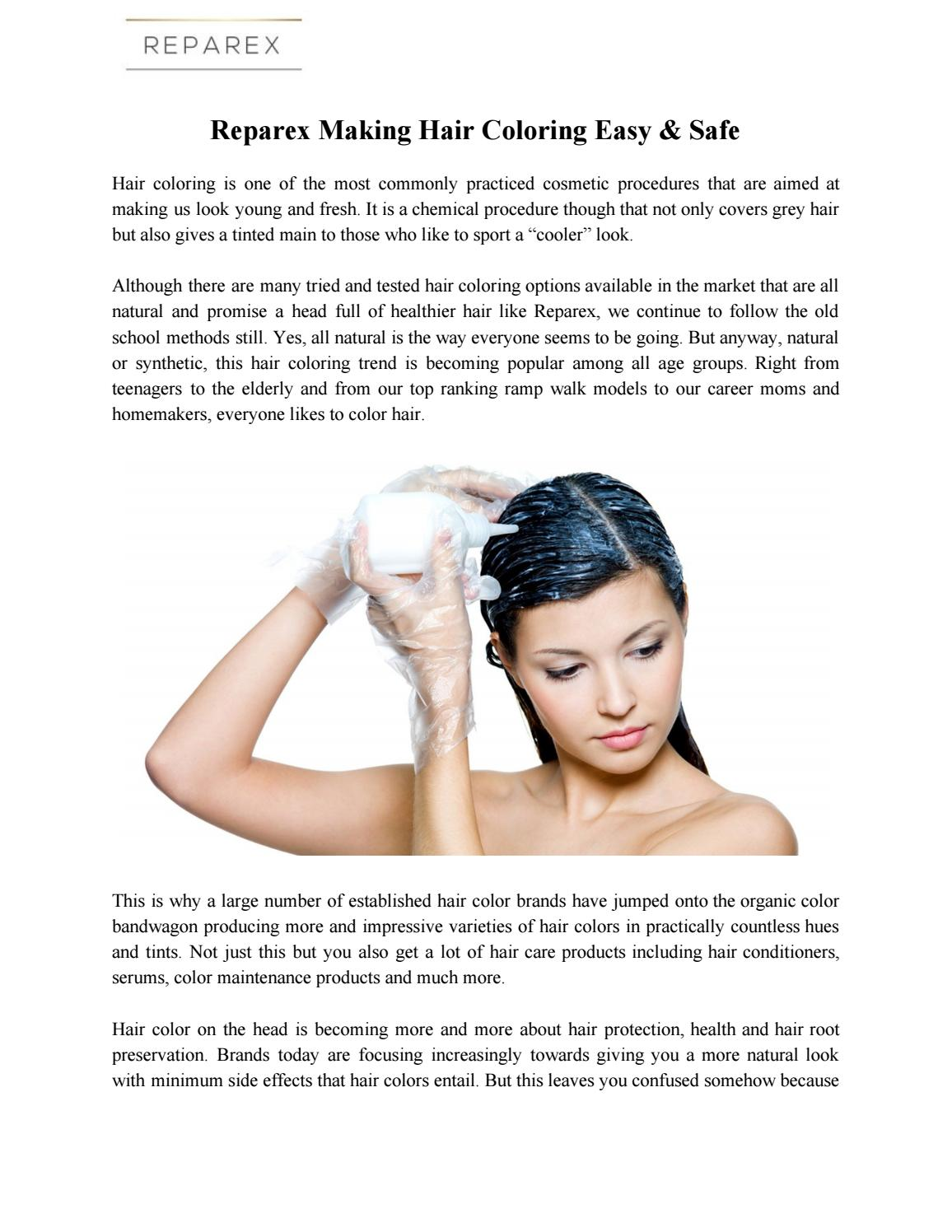 Choose Best Ways To Color Your Hair At Home By Reparex Issuu