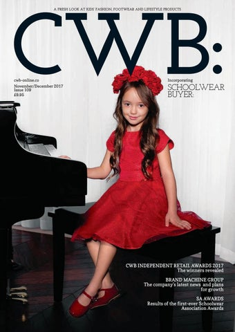 11cf54196c CWB MAGAZINE NOVEMBER/DECEMBER 2017 ISSUE 109 by fashion buyers Ltd ...