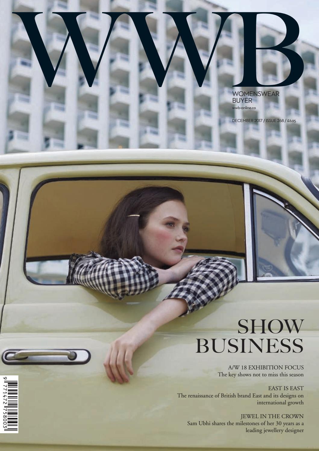 891fa5e8fbf WWB MAGAZINE DECEMBER 2017 ISSUE 268 by fashion buyers Ltd - issuu
