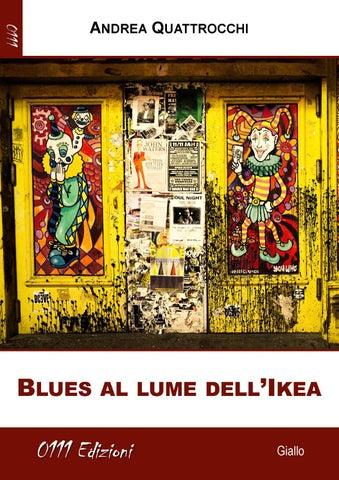 Blues Al Lume Dellikea Andrea Quattrocchi Giallo By 0111edizioni