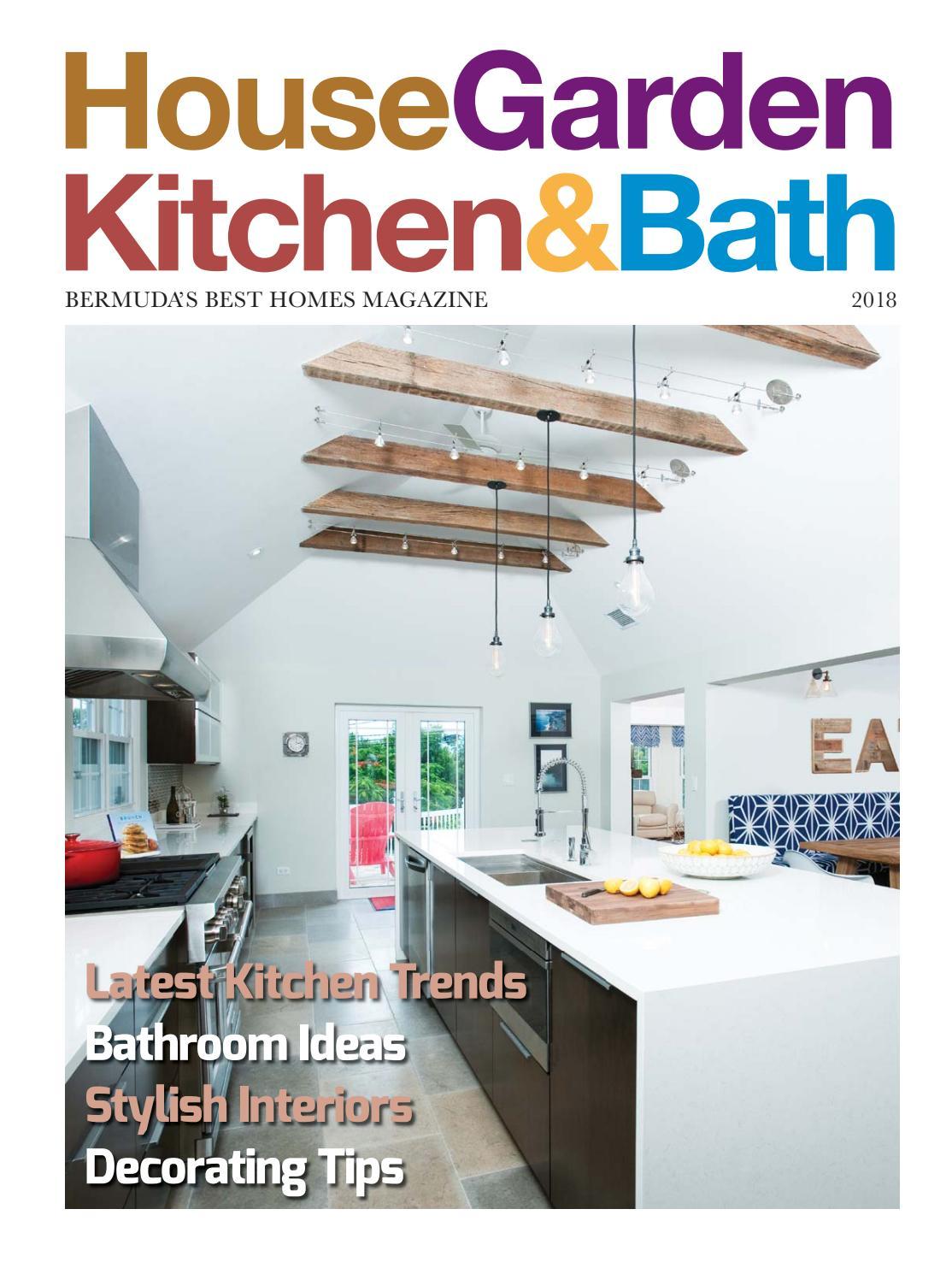 House Garden Kitchen & Bath 2018 by Bermuda Media - issuu