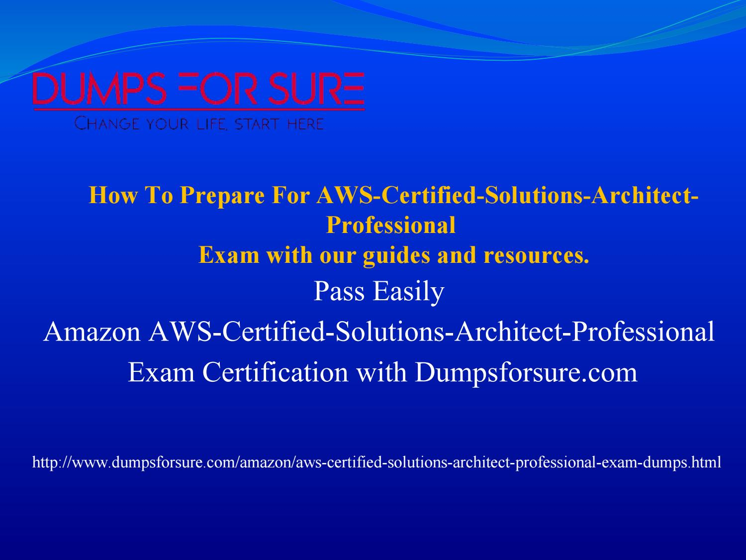 How to pass acual test with aws certified solutions architect how to pass acual test with aws certified solutions architect professional dumps verified answers by dumps forsure issuu 1betcityfo Images