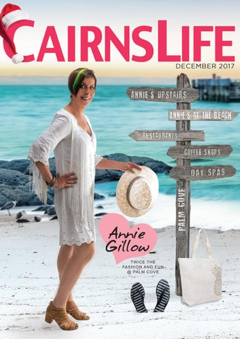 37e54231b6 CairnsLife Magazine December 2017 by CityLife - issuu