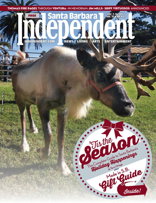 Santa Barbara Independent, 12/07/17 by SB Independent - issuu