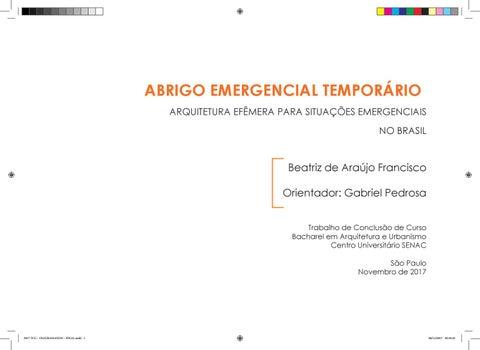 b84f6eda9 ABRIGO EMERGENCIAL TEMPORÁRIO ARQUITETURA EFÊMERA PARA SITUAÇÕES  EMERGENCIAIS NO BRASIL