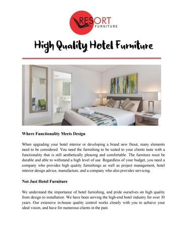 Where Functionality Meets Design When Upgrading Your Hotel Interior Or  Developing A Brand New Fitout, Many Elements Need To Be Considered.
