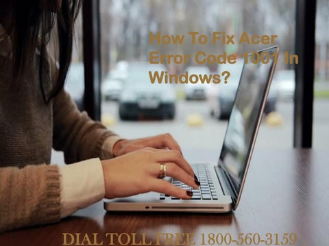 How to fix acer error code 071 dial 18005603159 by acersupportnumber