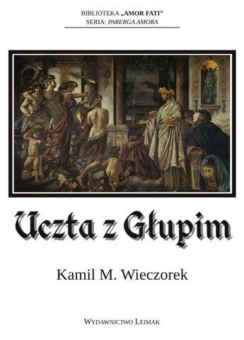 Kamil M Wieczorek Uczta Z Głupim By Amor Fati Issuu
