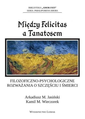 Arkadiusz M Jasiński Kamil M Wieczorek Między Felicitas