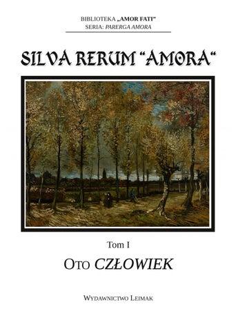 Silva Rerum Amora T 1 Oto Człowiek By Amor Fati Issuu
