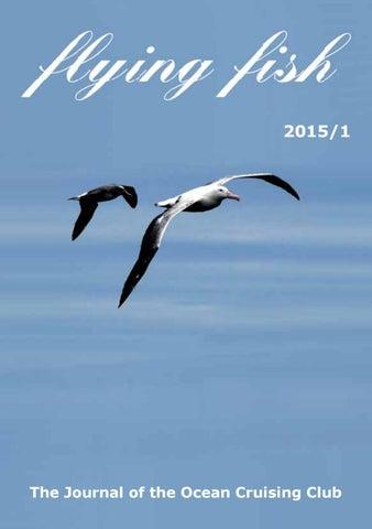 Flying Fish 2015-1 by Ocean Cruising Club - issuu