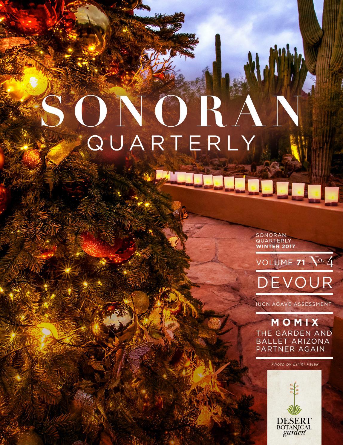 Sonoran Quarterly - Winter 2017 by Desert Botanical Garden - issuu