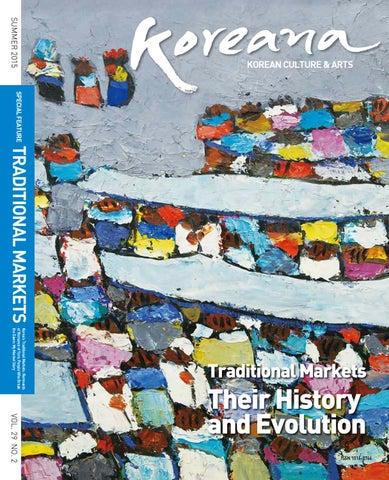 Koreana Summer 2015 (English) by The Korea Foundation - issuu