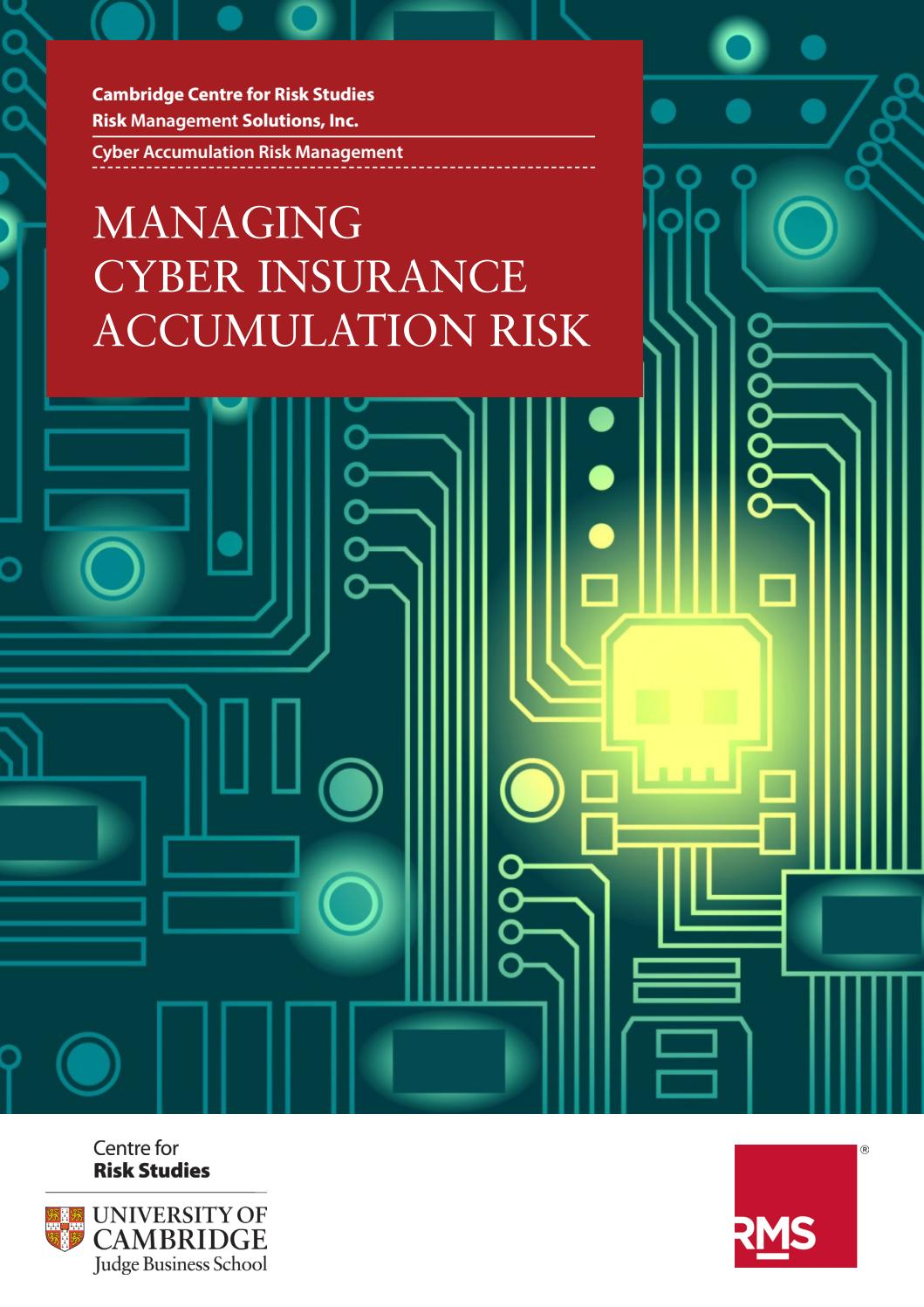Managing Cyber Insurance Accumulation Risk by Cambridge