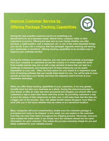 Improve customer service by offering package tracking capabilities