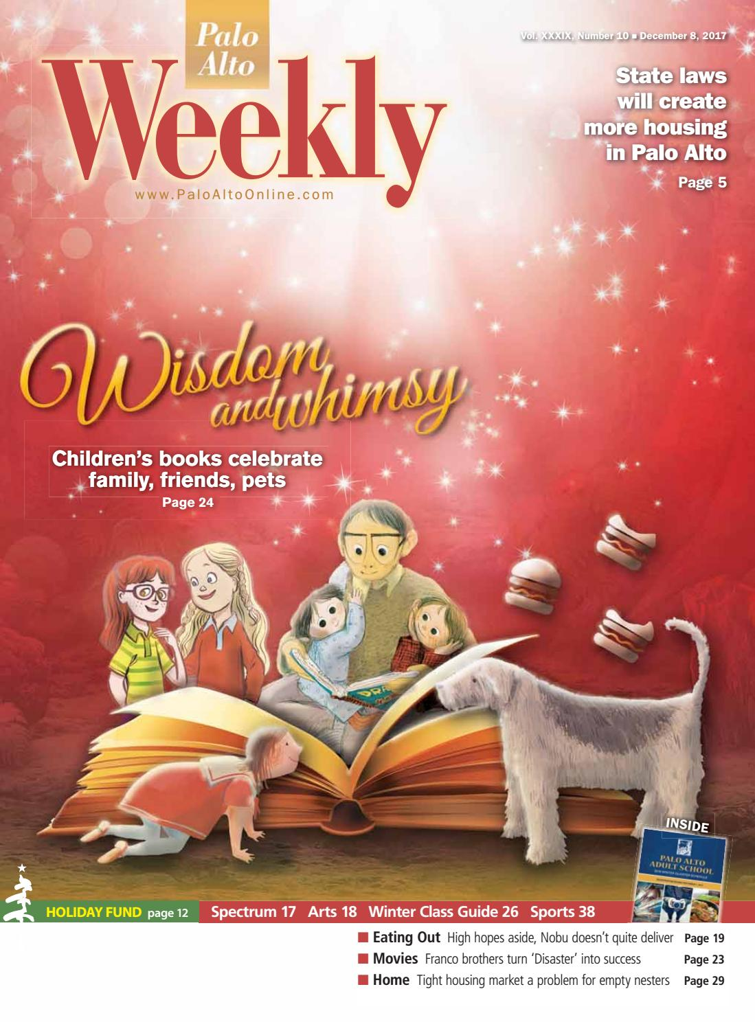 Palo Alto Weekly December 8, 2017 by Palo Alto Weekly - issuu