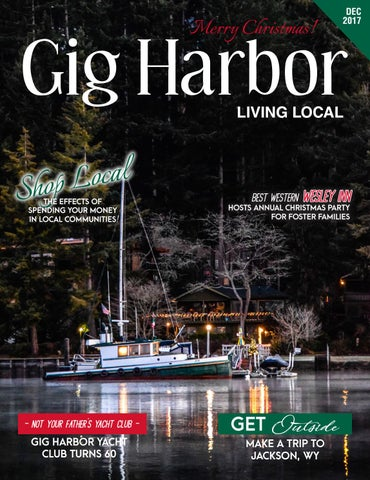 December 2017 Gig Harbor Living Local By Living Local 360   Issuu