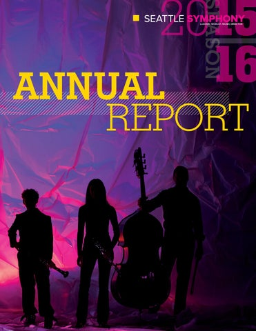 20152016 Seattle Symphony Annual Report By Seattle Symphony Issuu