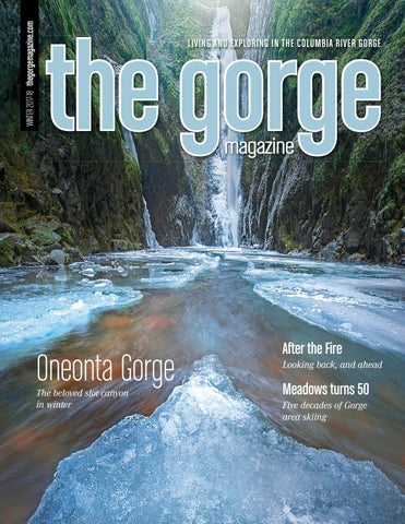 The Gorge Magazine Winter 2017 18 by The Gorge Magazine issuu