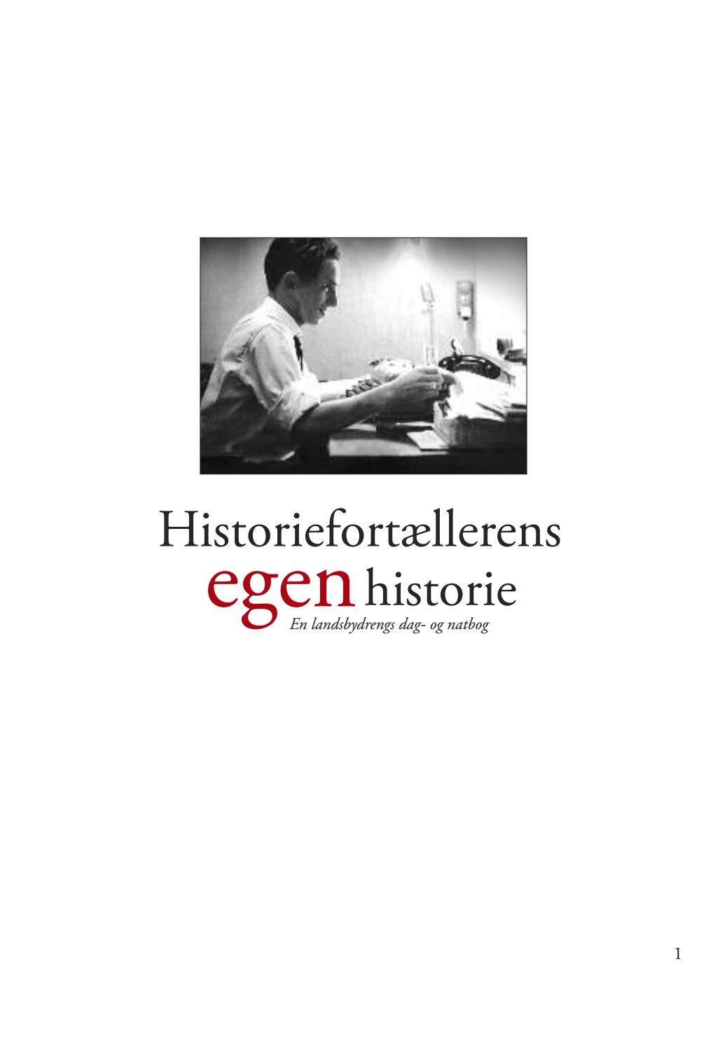 579899df3f9d Min egen historie by Bekker Media - issuu