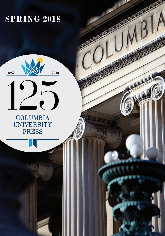Columbia University Press Spring 2018 Catalog by Columbia ...