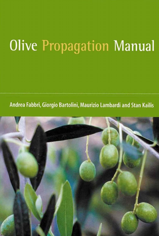 Azienda Agricola Porta Magenta olive propagation manual andrea fabbri, giorgio bartolini