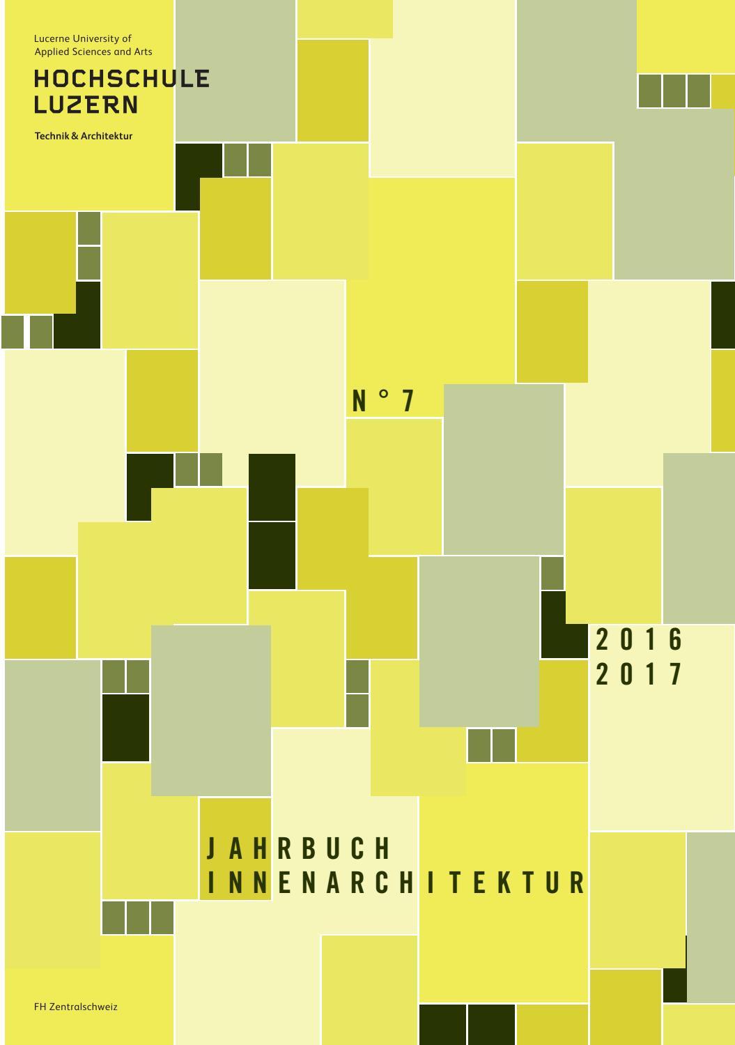 Jahrbuch Innenarchitektur 2016/2017 by Hochschule Luzern - issuu