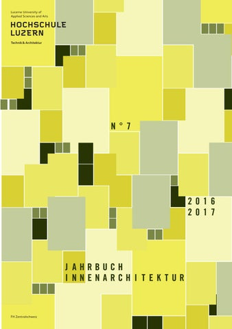Jahrbuch innenarchitektur 2016 2017 by hochschule luzern for Innenarchitektur hochschule