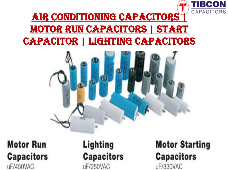 Air Conditioning Capacitors | Motor Run Capacitors | Start Capacitor ...