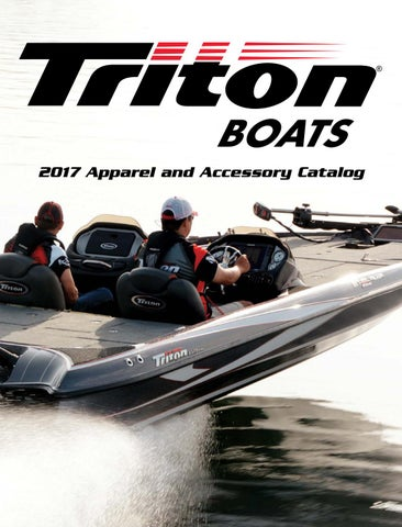 2017 Triton Boats Apparel Catalog by Powertex Group - issuu