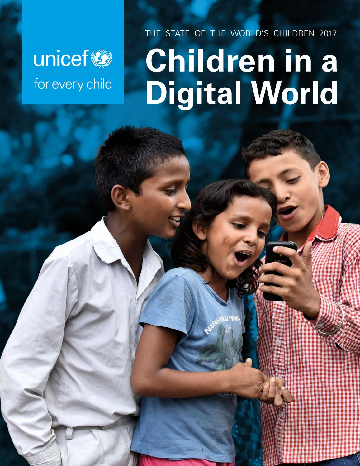 The State of the World's Children 2017: Children in a Digital ...