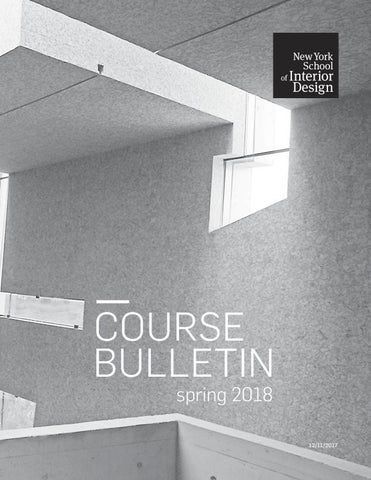 Spring 2018 Course Bulletin by New York School of Interior