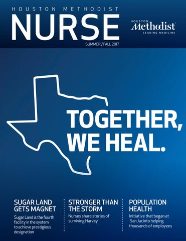 f7e6e3d2b Houston Methodist Nursing Magazine Fall 2017 by Houston Methodist ...