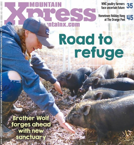OUR 24TH YEAR OF WEEKLY INDEPENDENT NEWS, ARTS & EVENTS FOR WESTERN NORTH  CAROLINA VOL. 24 NO. 21 DEC. 13 - 19, 2017