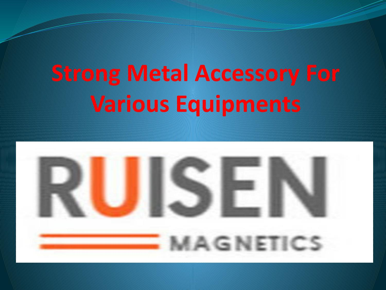 Strong Metal Accessory For Various Equipments
