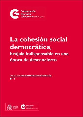 92bb2c275 La cohesión social democrática, brújula indispensable en una época de  desconcierto