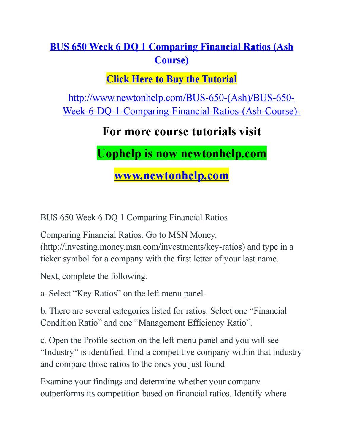 Bus 650 week 6 dq 1 comparing financial ratios (ash course