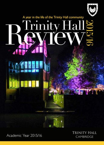 Trinity Hall Review 201516 By Trinity Hall Issuu