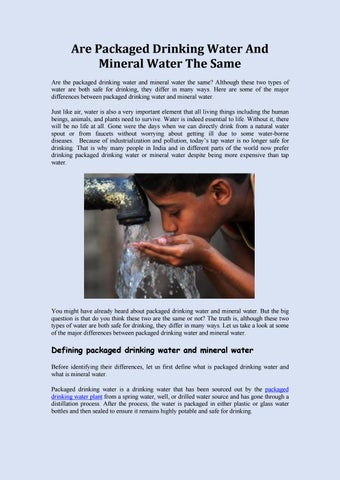 Are packaged drinking water and mineral water the same by