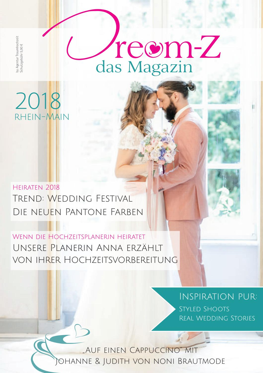 Dream-Z das Magazin 2018 Rhein-Main by agentur-traumhochzeit - issuu