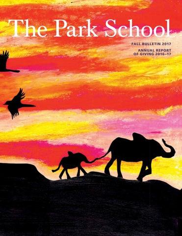 Park School Bulletin - Fall 2017 by The Park School - issuu